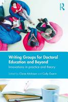 Writing Groups for Doctoral Education and Beyond PDF