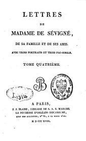 Lettres de Madame de Sévigné, de sa famille et de ses amis: Volume4