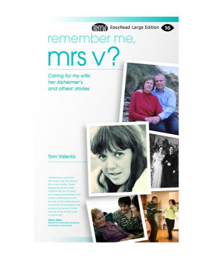 Remember Me  Mrs V  Caring for my   her Alzheimer s and others  stories PDF