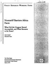 Nontariff barriers Africa faces : what did the Uruguay Round accomplish, and what remains to be done?