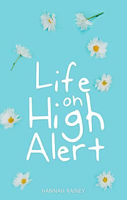 Life on High Alert