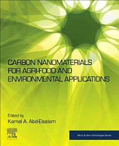 Carbon Nanomaterials for Agri Food and Environmental Applications