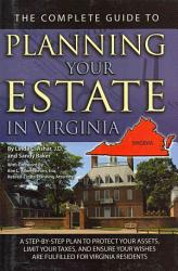 The Complete Guide To Planning Your Estate In Virginia Book PDF