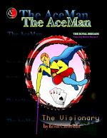 THE ACEMAN ... The Visionary