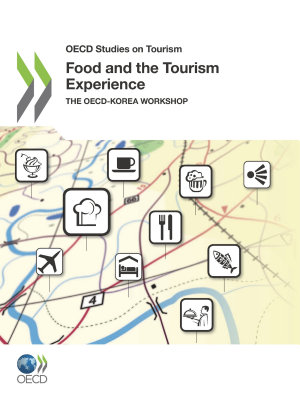OECD Studies on Tourism Food and the Tourism Experience The OECD Korea Workshop PDF