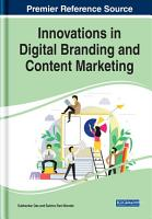 Innovations in Digital Branding and Content Marketing PDF