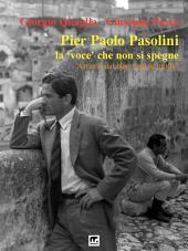 Pier Paolo Pasolini - La voce che non si spegne: Articoli dal blog pqlascintilla