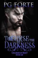 To Curse the Darkness PDF