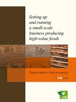 Setting up and running a small-scale business producing high-value foods
