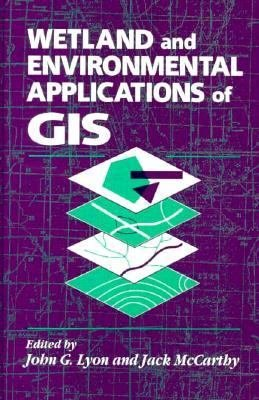 Wetland and Environmental Applications of GIS