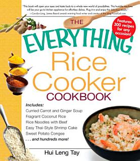 The Everything Rice Cooker Cookbook Book