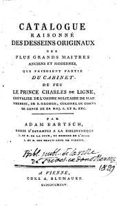 Catalogue raisonné des Desseins originaux du Cabinet de feu le Prince Charles de Ligne