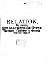 Relation von demjenigen, was bey der Kayserlichen Armee in Italien vom 16. - 25. Sept. 1701 fürgangen