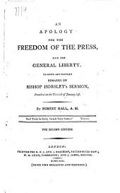 An aplogy for the freedom of the press, and for general liberty. To which are prefixed remarks on Bishop Horsley's sermon preached the thirtieth of January last. MS. notes by H. R. H. the Duke of Sussex