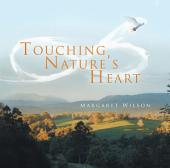 Touching Nature's Heart