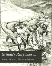 "Grimm: A Selection from the ""Household Stories"" of the Brothers Grimm"