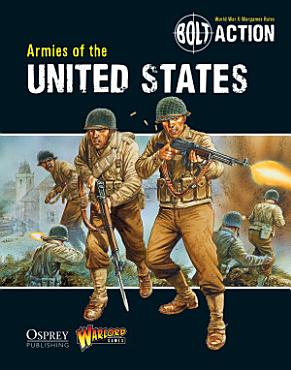 Bolt Action  Armies of the United States PDF