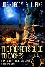 The Prepper's Guide to Caches