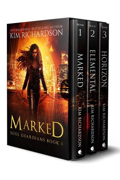 The Soul Guardians Series Books 1 3