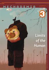 Mechademia 3: Limits of the Human