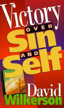 Victory Over Sin and Self