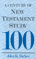 A Century of New Testament Study