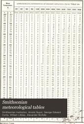 Smithsonian Meteorological Tables: Based on Guyot's Meteorological and Physical Tables