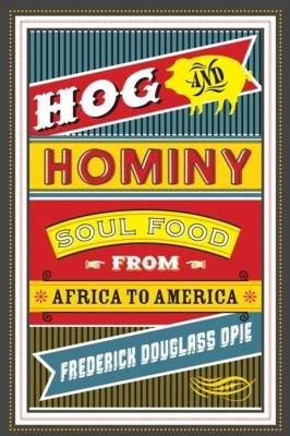 Hog and Hominy