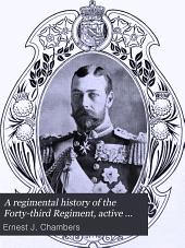 A Regimental History of the Forty-third Regiment, Active Militia of Canada