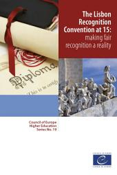 The Lisbon Recognition Convention at 15: making fair recognition a reality
