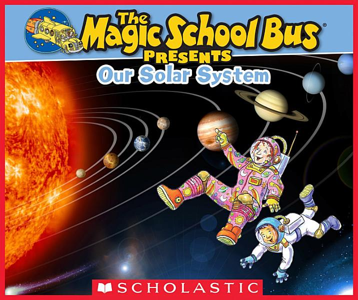 Download Magic School Bus Presents  Our Solar System Book