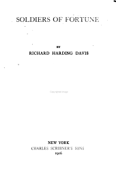 The Novels and Stories of Richard Harding Davis: Soldiers of fortune