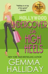 Undercover In High Heels – High Heels Mysteries book #3