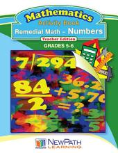 Remedial Math Numbers Workbook: Excellent Compliment to Any Remedial Math Program