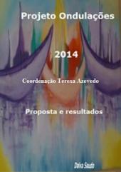 Projeto Ondulações 2014