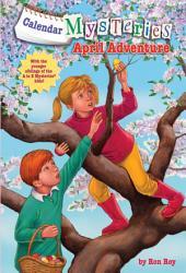 Calendar Mysteries #4: April Adventure