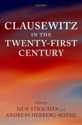 Clausewitz in the Twenty-First Century