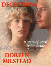 Deceptions: A Pair of Mail Order Bride Romances