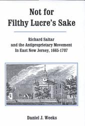 Not for Filthy Lucre's Sake: Richard Saltar and the Antiproprietary Movement in East New Jersey, 1665-1707