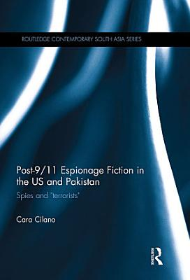 Post 9 11 Espionage Fiction in the US and Pakistan