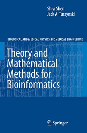 Theory and Mathematical Methods in Bioinformatics PDF