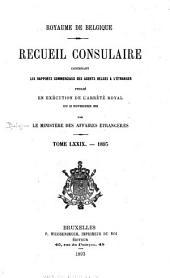 Recueil Consulaire Contenant les Rapports Commerciaux des Agents Belges à L'Étranger: Volume79