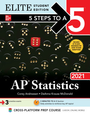 5 Steps to a 5  AP Statistics 2021 Elite Student Edition