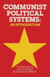 Communist Political Systems: An Introduction