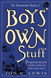 The Mammoth Book of Boys Own Stuff