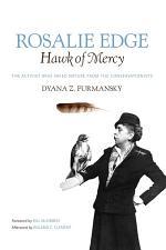 Rosalie Edge, Hawk of Mercy