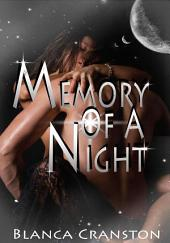 Memory Of A Night : Erotica Sex: (Adults Only Erotica)