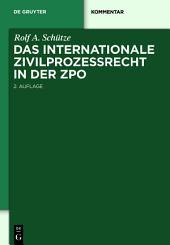 Das internationale Zivilprozessrecht in der ZPO: Ausgabe 2
