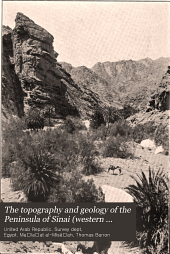 The topography and geology of the Peninsula of Sinai (western portion)