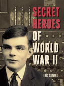 Secret Heroes of World War II